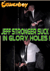 Jeff Stronger Suck In Glory Holes