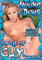 Young And Dumb And Full Of Cum 4
