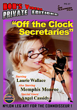 Bob's Videos Private Editions: Ultimate Nylon 37: Off The Clock Secretaries