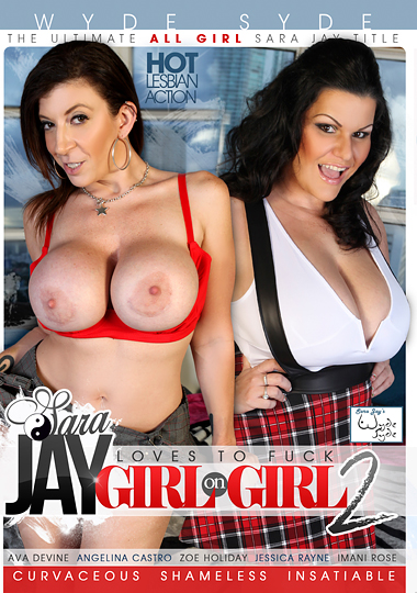 Sara Jay Loves To Fuck Girl On Girl 2 cover