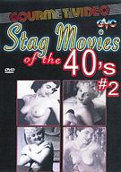 Stag Movies Of The 40's 2