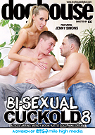 Bi-Sexual Cuckold 8