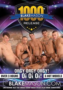 Blake Mason's 1000th Release: Orgy Orgy Orgy Oi Oi Oi cover