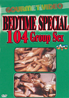 Bedtime Special 104: Group Sex