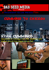 cumming to chicago, bad seed media, ryan cummings, bareback, gay, porn, pig, bottom, amateur, cumshot