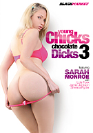 Young Chicks Chocolate Dicks 3