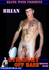 Straight Off Base: Helping Hand Brian