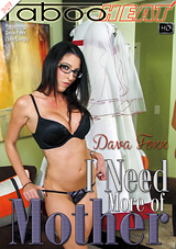 Dava Foxx In I Need More Of Mother