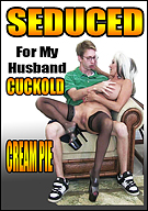 Seduced For My Husband Cuckold