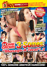 Homegrown 3-Somes: Menage-A-Twat 2