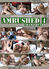 Ambushed 4: Adam's Bush