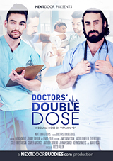 doctors' double dose, uniform, doctors, gay, porn, nextdoor studios, next door studios, jaxton wheeler, fetish, bareback