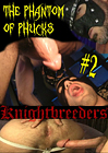 The Phantom Of Phucks 2