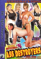 Boss Bitches 8:  Ass Destroyers