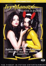 Ivy Manor 6:  Pony Girls in Training
