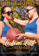 Lesbian Lust And Basketball