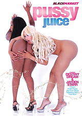 Watch Pussy Juice in our Video on Demand Theater