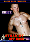 Straight Off Base: Helping Hand Brice