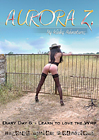 Aurora Z: My Kinky Adventures