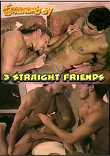 3 Straight Friends