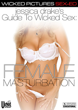 Jessica Drake's Guide To Wicked Sex: Female Masturbation
