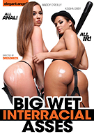 Big Wet Interracial Asses