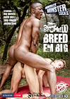 Super Size Me 11: Breed Em Big