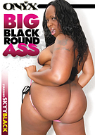 Big Black Round Ass