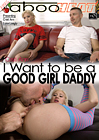 Cristi Ann In I Want To Be A Good Girl Daddy