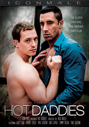hot daddies, icon male, iconmale, josh stone, tony salerno, max sargent, nick capra, rodney steele, nica noelle, gay, porn, feature, dilf, daddies, mature, safe sex, condom