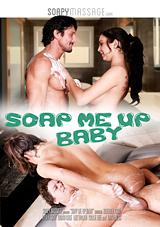 Soap Me Up Baby