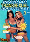 Brazilian Transsexual Adventures 3