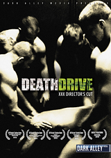 death drive, dark alley media, gay, porn, feature, tate ryder, bareback, award winning movies, nick moretti, shane frost, shay michaels, max cameron, dayton o'connor, shakina nayfack, blake daniels, adam russo