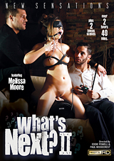 what's next ii, what's next 2, new sensations, porn, bondage, threesome, melissa moore, ramon nomar, damon dice
