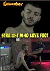 Straight Who Loves Foot