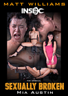 Sexually Broken: Mia Austin