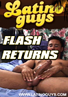 Flash Returns