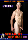 Straight Off Base: Solo Steele