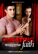 cheating faith, nextdoor, next door, gay, porn, derrick dime, markie more, str8 bait