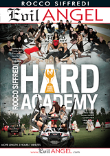hard academy, rocco siffredi, evil angel, porn, orgies, group sex, european, rough sex, anal, alexa tomas, big dick, interracial, international, gonzo, nataly gold, brittany bardot, carolina abril, arteya, loren minardi, erik everhard, mea melone, nikita bellucci, lara desantis, subil arch, dolly diore, chad rockwell