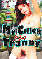My Chick Is A Tranny