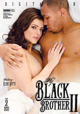 my black brother 2, digital sin, interracial, leah gotti, porn, black dick, white chick