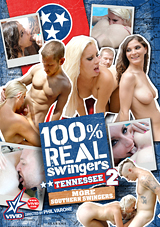 100 Percent Real Swingers: Tennessee 2