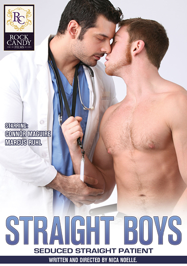 straight boys, rock candy films, gay, porn, seduced straight patient, marcus ruhl, connor maguire