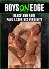 Blake And Paul: Paul Loses His Virginity