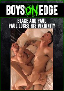 Blake And Paul: Paul Loses His Virginity cover