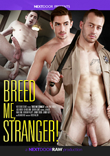 breed me stranger, next door raw, bareback, gay, porn, jj knight