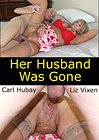 Her Husband Was Gone