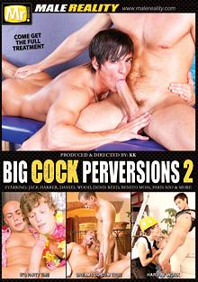 Big Cock Perversions 2 cover