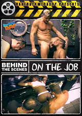 Behind The Scenes: On The Job
